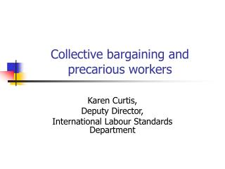 Collective bargaining and precarious workers