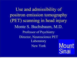 Use and admissibility of  positron emission tomography PET scanning in head injury