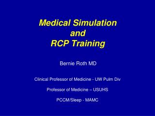 Medical Simulation  and  RCP Training