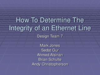 How To Determine The Integrity of an Ethernet Line