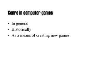 Genre in computer games