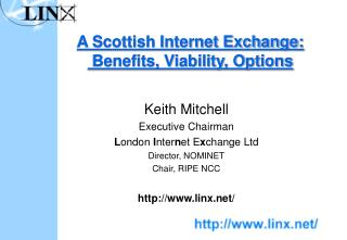 A Scottish Internet Exchange:  Benefits, Viability, Options