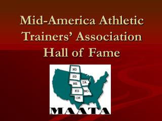 Mid-America Athletic Trainers  Association Hall of Fame
