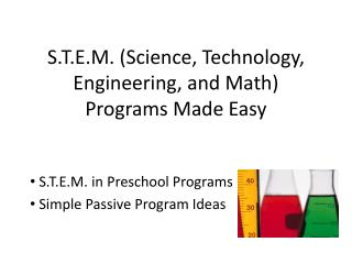 S.T.E.M. (Science, Technology, Engineering, and Math) Programs Made Easy