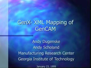 GenX- XML Mapping of GenCAM