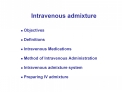 Intravenous admixture