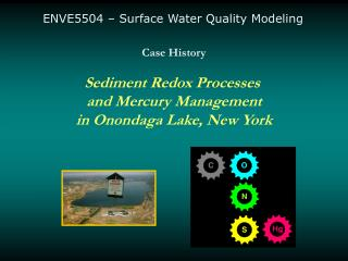 Case History Sediment Redox Processes  and Mercury Management in Onondaga Lake, New York