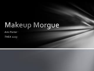 Makeup Morgue