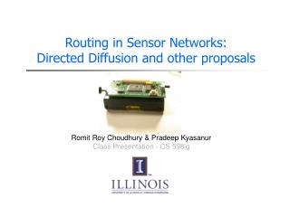 Routing in Sensor Networks:  Directed Diffusion and other proposals