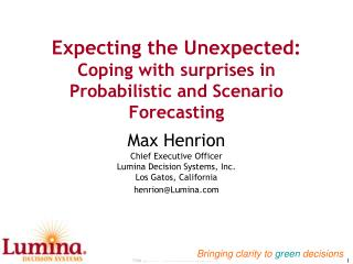 Expecting the Unexpected:  Coping with surprises in Probabilistic and Scenario Forecasting