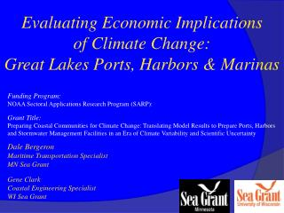 Evaluating Economic Implications  of Climate Change: Great Lakes Ports, Harbors & Marinas