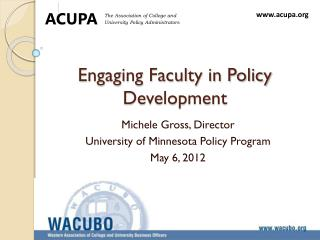 Engaging Faculty in Policy Development