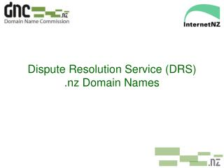 Dispute Resolution Service (DRS) .nz Domain Names