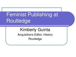 Feminist Publishing at Routledge
