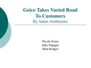 Geico Takes Varied Road To Customers By Adam Armbruster