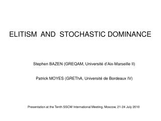 ELITISM  AND  STOCHASTIC DOMINANCE