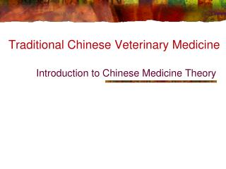 Traditional Chinese Veterinary Medicine