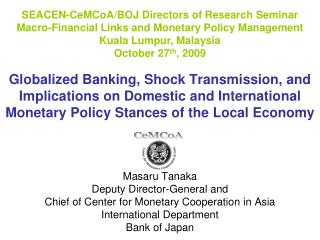 Globalized Banking, Shock Transmission, and Implications on Domestic and International Monetary Policy Stances of the L