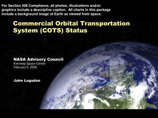 Commercial Orbital Transportation System (COTS) Status