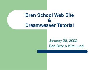 Bren School Web Site &  Dreamweaver Tutorial