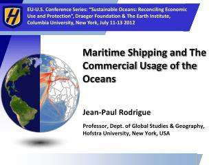 Maritime Shipping and  The Commercia l Usage of the Oceans