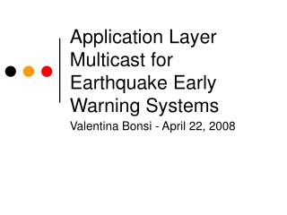 Application Layer Multicast for Earthquake Early Warning Systems