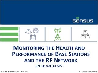 Monitoring the Health and Performance of Base Stations and the RF Network RNI Release 3.1 SP2