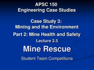 Lecture 3.5 Mine Rescue