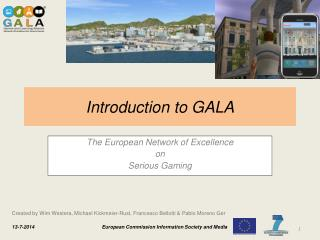 Introduction to GALA