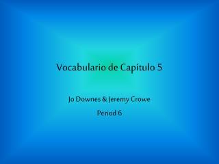 Vocabulario de Capítulo 5