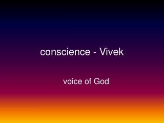 conscience - Vivek