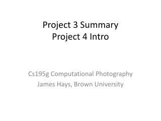 Project  3  Summary Project  4  Intro