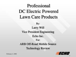 Professional  DC Electric Powered  Lawn Care Products