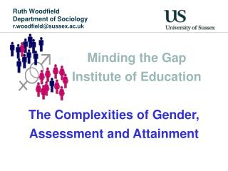 Ruth Woodfield Department of Sociology r.woodfield@sussex.ac.uk
