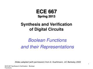 ECE 667 Spring 2013 Synthesis and Verification of Digital Circuits