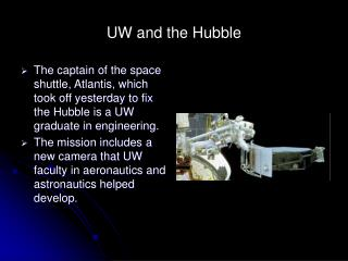 UW and the Hubble