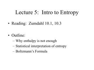Lecture 5:  Intro to Entropy
