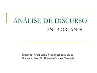 ANÁLISE DE DISCURSO ENI P. ORLANDI