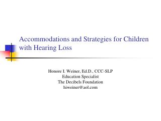 Accommodations and Strategies for Children with Hearing Loss