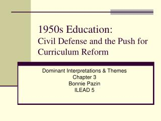 1950s Education:   Civil Defense and the Push for Curriculum Reform
