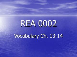 REA 0002