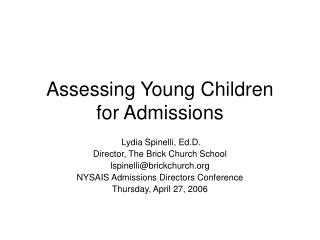 Assessing Young Children  for Admissions