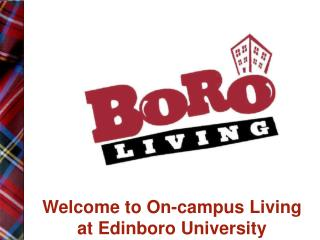 Welcome to On-campus Living  at Edinboro University