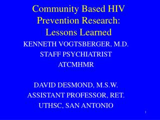 Community Based HIV Prevention Research:   Lessons Learned
