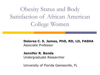 Obesity Status and Body Satisfaction of African American College Women