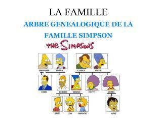 LA FAMILLE ARBRE GENEALOGIQUE DE LA FAMILLE SIMPSON