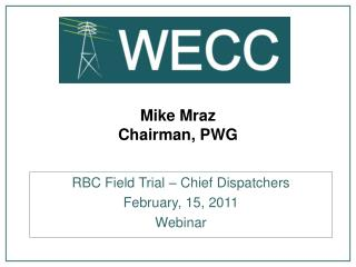 Mike Mraz Chairman, PWG