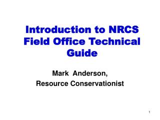 Introduction to NRCS Field Office Technical Guide