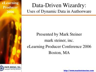 Data-Driven Wizardry:  Uses of Dynamic Data in Authorware