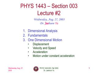 PHYS 1443 – Section 003 Lecture #2
